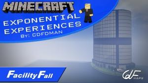 Tải về Exponential Experiences: Facility Fall cho Minecraft 1.8