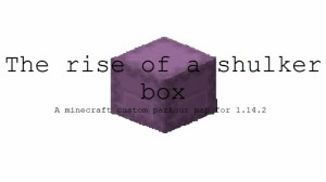 Tải về The Rise of a Shulker Box cho Minecraft 1.14.2