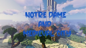 Tải về Notre Dame and Medieval City cho Minecraft 1.14.4