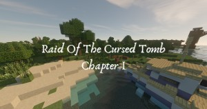 Tải về Raid of the Cursed Tomb: Chapter I cho Minecraft 1.16.3